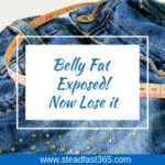 Belly fat exposed