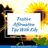 Positive Affirmations for kids the right way