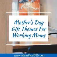 Best mother's day gift ideas for working moms