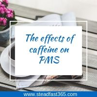 The positive and negative effects of caffeine on PMS