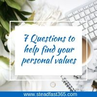 Here are 7 questions to help you discover your personal core values